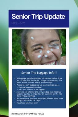 Senior Trip Update
