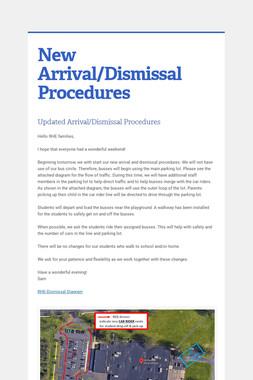 New Arrival/Dismissal Procedures