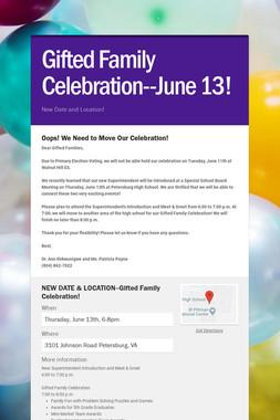 Gifted Family Celebration--June 13!