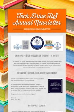 Tech Drive HS Annual Newsletter
