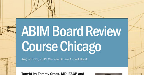 ABIM Board Review Course Chicago