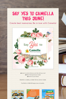 Say YES to Camella this June!