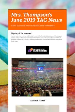 Mrs. Thompson's June 2019 TAG News