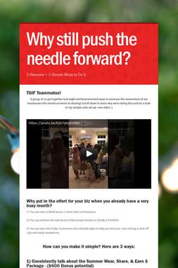 Why still push the needle forward?