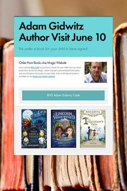 Adam Gidwitz Author Visit June 10