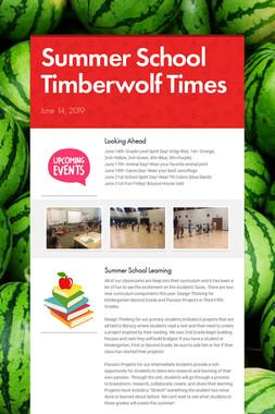 Summer School Timberwolf Times
