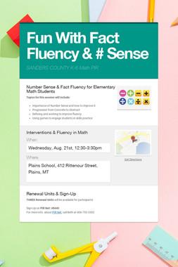 Fun With Fact Fluency & # Sense