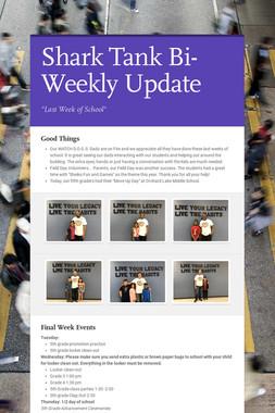 Shark Tank Bi-Weekly Update