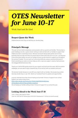 OTES Newsletter for June 10-17