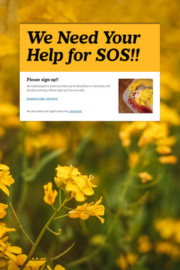 We Need Your Help for SOS!!