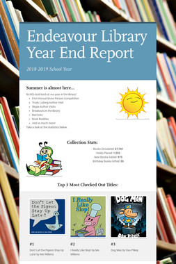 Endeavour Library Year End Report