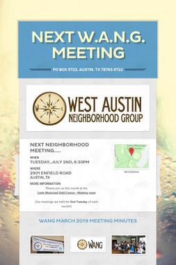 Next W.A.N.G. Meeting