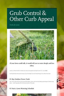 Grub Control & Other Curb Appeal