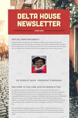 Delta House Newsletter