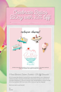Celebrate Bella's BDay with 23% Off