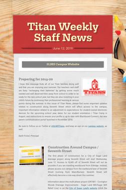 Titan Weekly Staff News