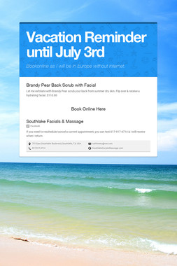 Vacation Reminder until July 3rd