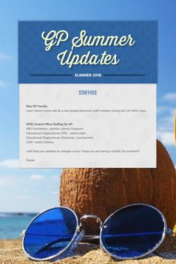 GP Summer Updates