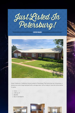 Just Listed In Petersburg!