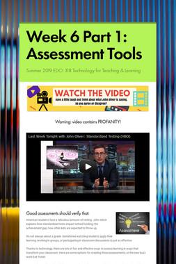 Week 6 Part 1: Assessment Tools