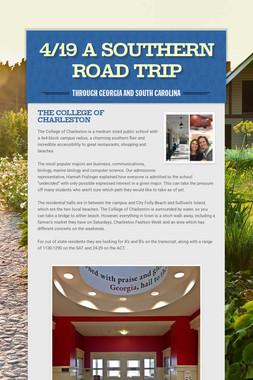 4/19 A Southern Road Trip