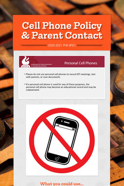 Cell Phone Policy & Parent Contact