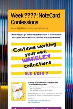 Week ????: NoteCard Confessions