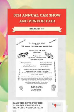 5th Annual Car Show and Vendor Fair