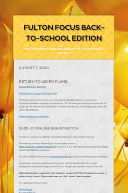 Fulton Focus Back-to-School Edition