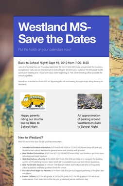 Westland MS- Save the Dates