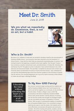 Meet Dr. Smith