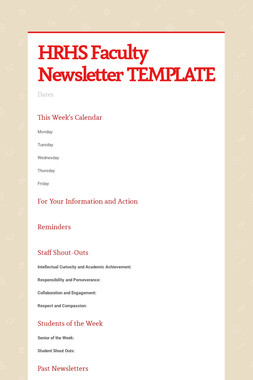 HRHS Faculty Newsletter TEMPLATE