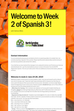 Welcome to Week 2 of Spanish 3!