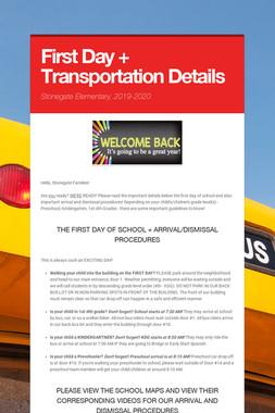 First Day + Transportation Details