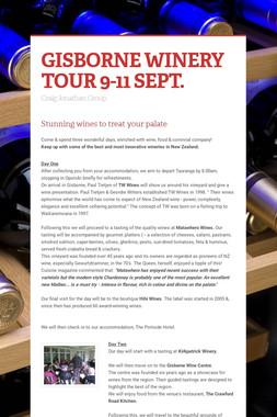 GISBORNE WINERY TOUR 9-11 SEPT.