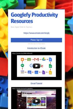 Googlefy Productivity Resources