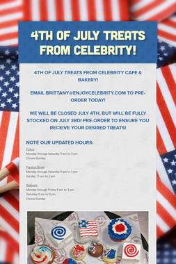 4th of July Treats from Celebrity!