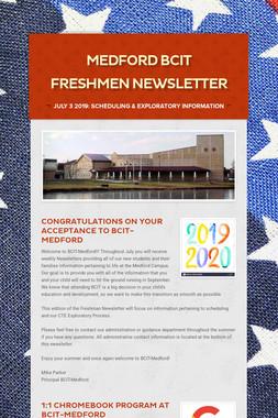 Medford BCIT Freshmen Newsletter