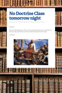 No Doctrine Class tomorrow night