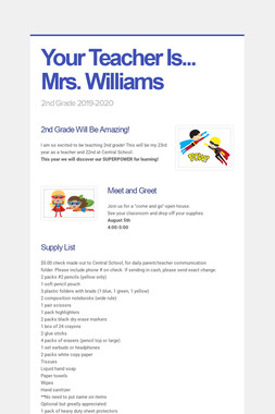 Your Teacher Is...    Mrs. Williams