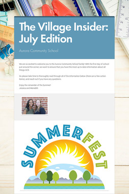 The Village Insider: July Edition