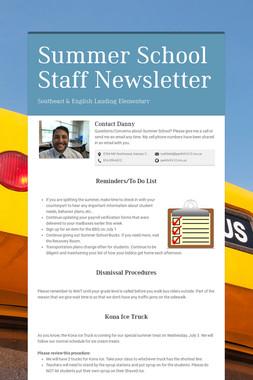 Summer School Staff Newsletter