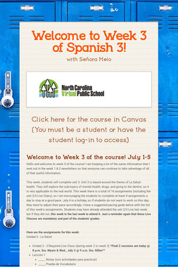 Welcome to Week 3 of Spanish 3!