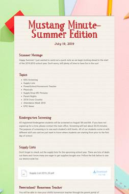 Mustang Minute- Summer Edition