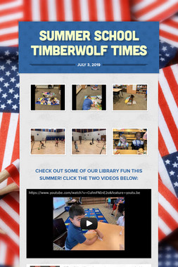 Summer School Timberwolf Times