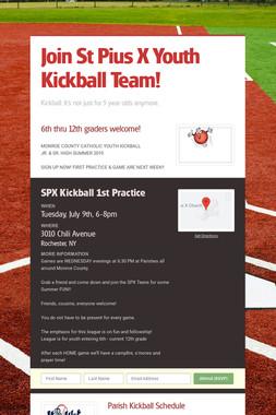 Join St Pius X Youth Kickball Team!