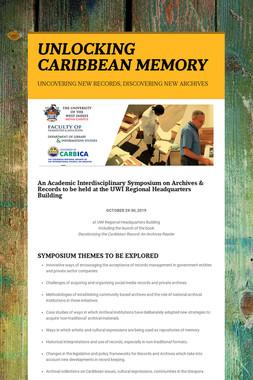 UNLOCKING CARIBBEAN MEMORY