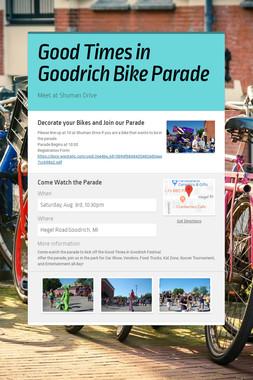 Good Times in Goodrich Bike Parade