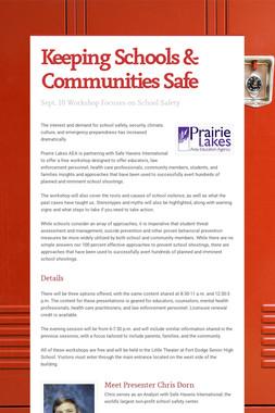 Keeping Schools & Communities Safe