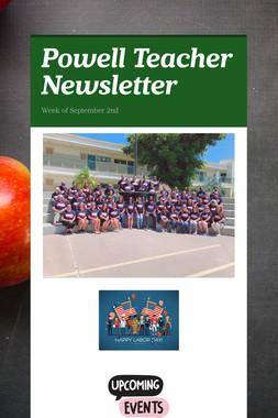 Powell Teacher Newsletter